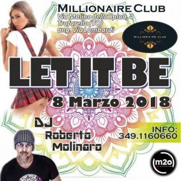 08/03/2018- LET IT BE – MILLIONAIRE – TROFARELLO
