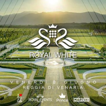 08/06/2018 – ROYAL WHITE – REGGIA DI VENARIA
