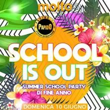 10/06/2018 – SCHOOL IS OUT – MOLTO – CARATE BRIANZA